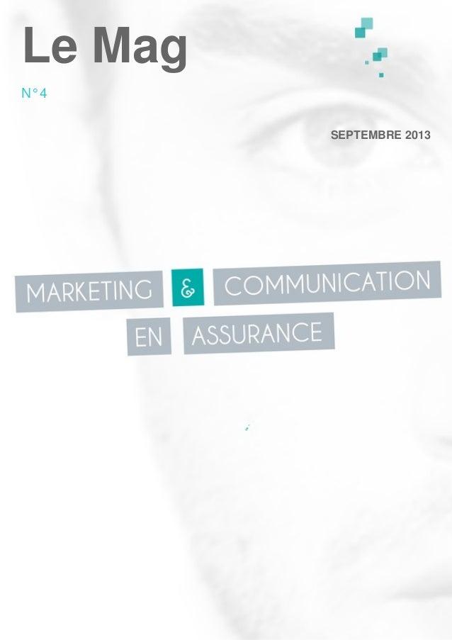 Le Mag N°4 SEPTEMBRE 2013