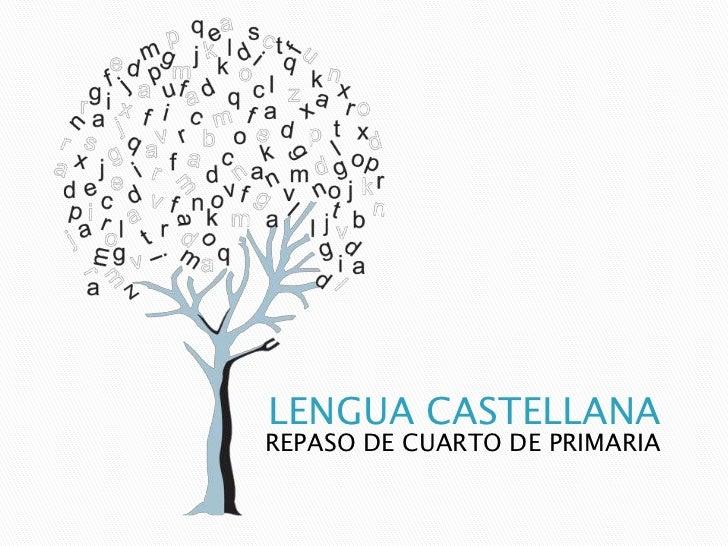 LENGUA CASTELLANAREPASO DE CUARTO DE PRIMARIA