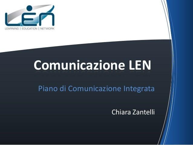 Comunicazione LENPiano di Comunicazione Integrata                    Chiara Zantelli