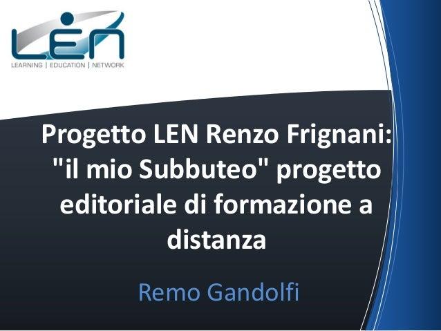 """Progetto LEN Renzo Frignani: """"il mio Subbuteo"""" progetto editoriale di formazione a distanza Remo Gandolfi"""