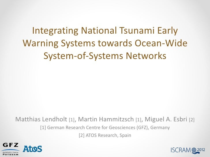 Integrating National Tsunami Early  Warning Systems towards Ocean-Wide      System-of-Systems NetworksMatthias Lendholt [1...