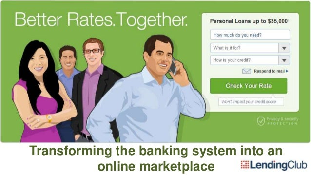 Transforming the banking system into an online marketplace