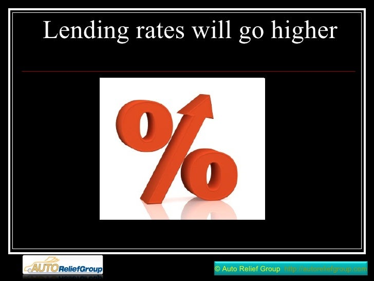 Lending rates will go higher