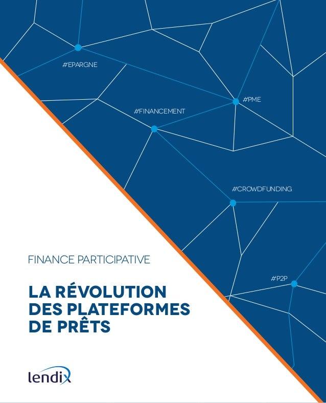 #EPARGNE  #PME  #FINANCEMENT  #P2P  FINANCE PARTICIPATIVE  #CROWDFUNDING  #CROWDFUNDING  #P2P  #FINANCEMENT  LA RÉVOLUTION...