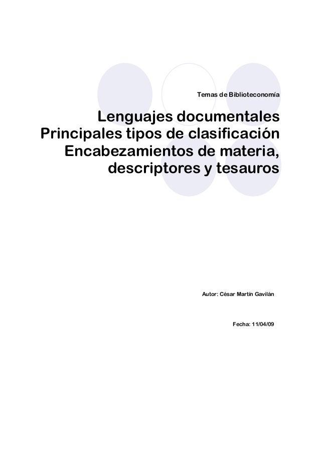 Temas de Biblioteconomía Lenguajes documentales Principales tipos de clasificación Encabezamientos de materia, descriptore...