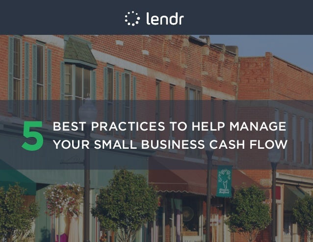 5 best practices to help manage your small business cash flow