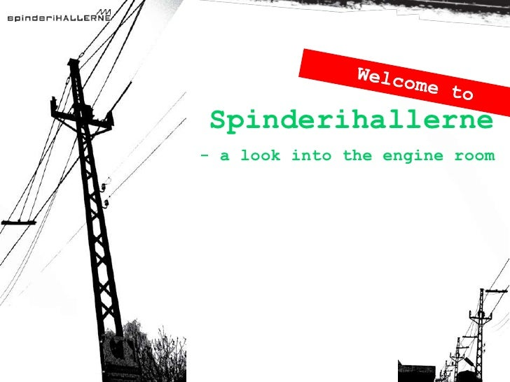 Spinderihallerne- a look into the engine room