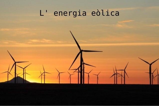 L' energia eòlica