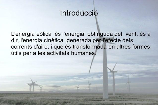 Lenergía eólica Slide 2