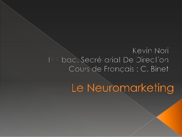    Les principes du marketing   Le processus de décisions   Apparition du neuromarketing