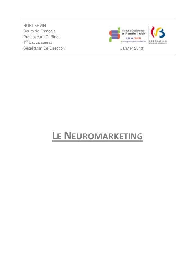 NORI KEVINCours de FrançaisProfesseur : C. Binet1er BaccalaureatSecrétariat De Direction    Janvier 2013                LE...