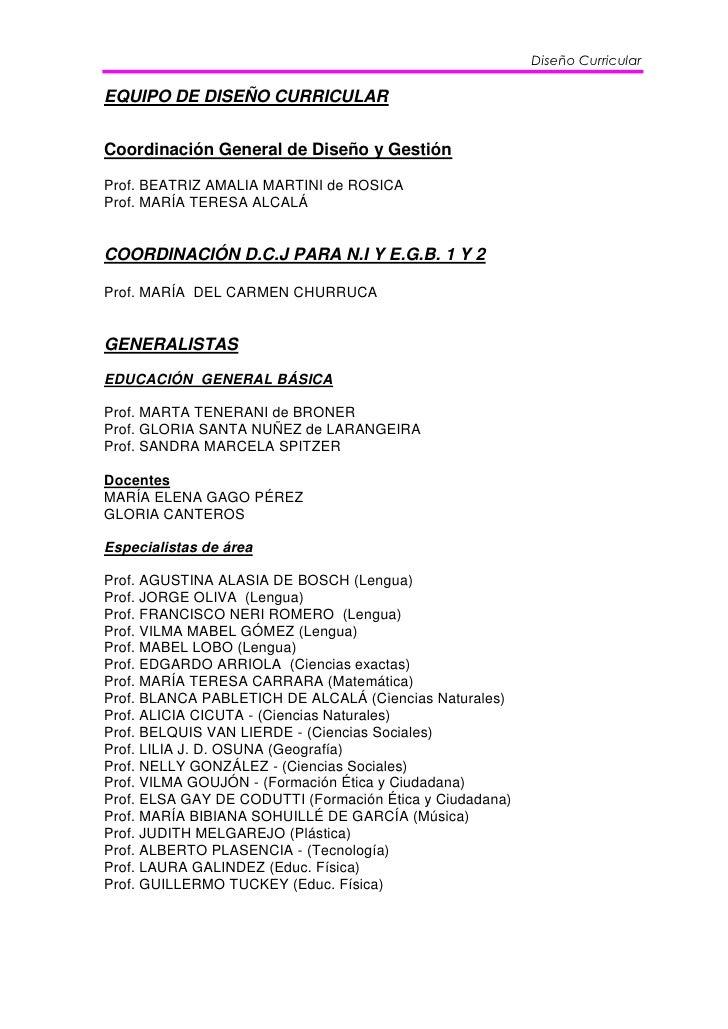 Diseño CurricularEQUIPO DE DISEÑO CURRICULARCoordinación General de Diseño y GestiónProf. BEATRIZ AMALIA MARTINI de ROSICA...