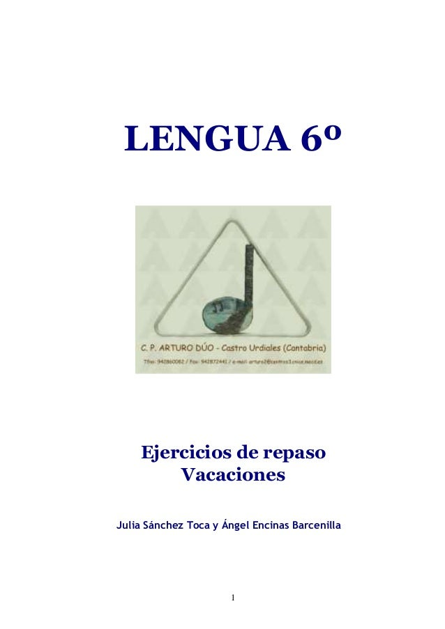 1 LENGUA 6º Ejercicios de repaso Vacaciones Julia Sánchez Toca y Ángel Encinas Barcenilla