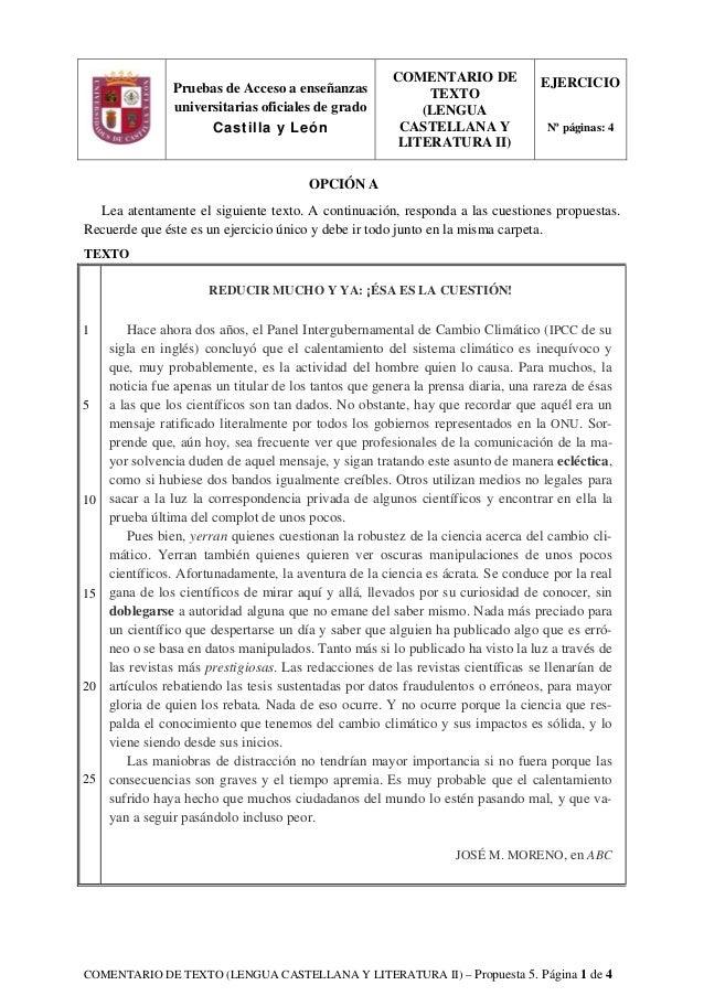 COMENTARIO DE TEXTO (LENGUA CASTELLANA Y LITERATURA II) – Propuesta 5. Página 1 de 4 OPCIÓN A Lea atentamente el siguiente...