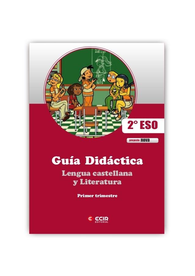 Guía Didáctica Lengua castellana y Literatura proyecto nova 2° ESO Primer trimestre