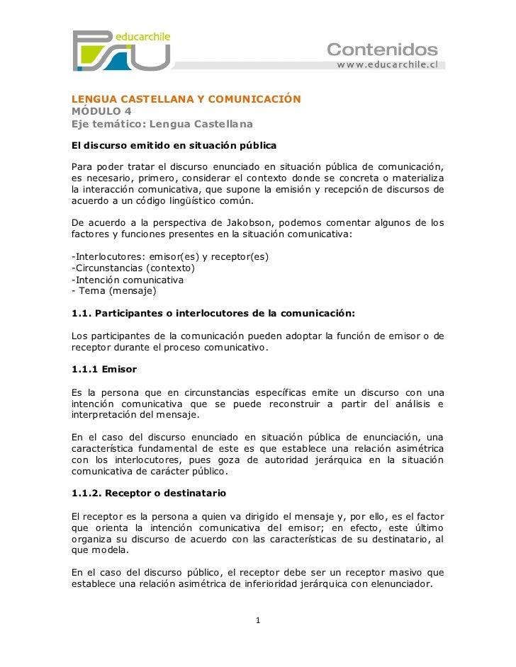 LENGUA CASTELLANA Y COMUNICACIÓNMÓDULO 4Eje temático: Lengua CastellanaEl discurso emitido en situación públicaPara poder ...