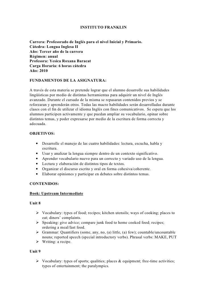 INSTITUTO FRANKLIN   Carrera: Profesorado de Inglés para el nivel Inicial y Primario. Cátedra: Lengua Inglesa II Año: Terc...