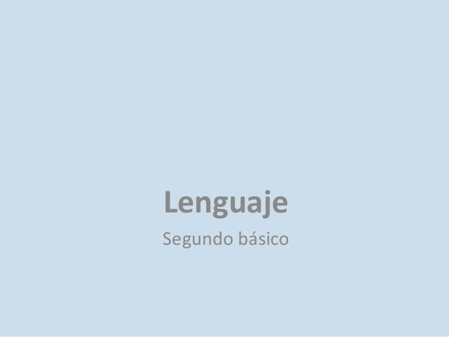 Lenguaje Segundo básico
