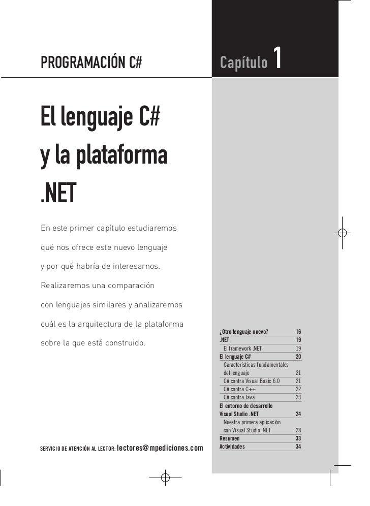 PROGRAMACIÓN C#                                            Capítulo               1El lenguaje C#y la plataforma.NETEn est...