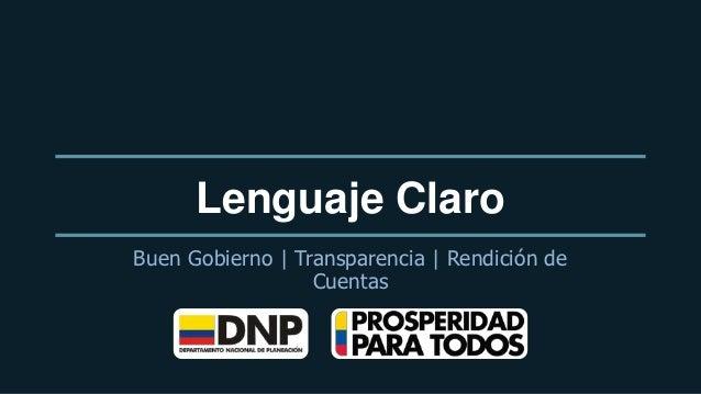 Lenguaje ClaroBuen Gobierno | Transparencia | Rendición de                  Cuentas