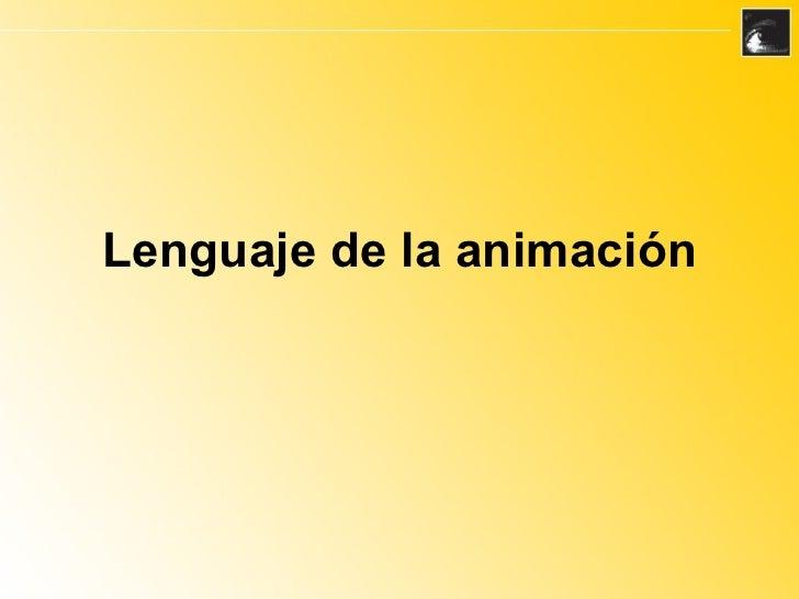 Lenguaje de la animación