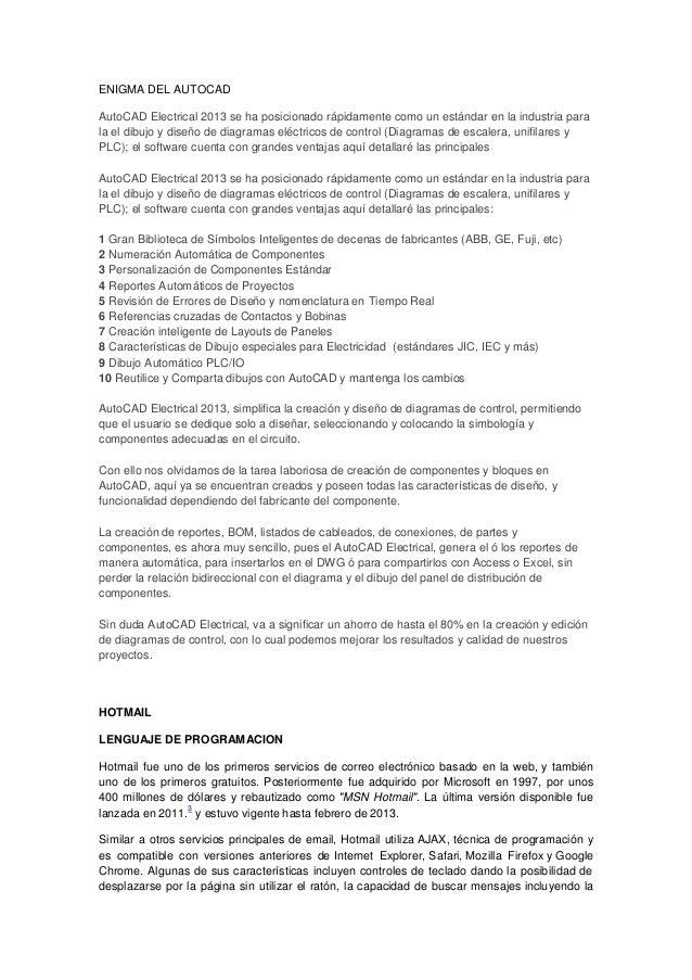 ENIGMA DEL AUTOCAD AutoCAD Electrical 2013 se ha posicionado rápidamente como un estándar en la industria para la el dibuj...