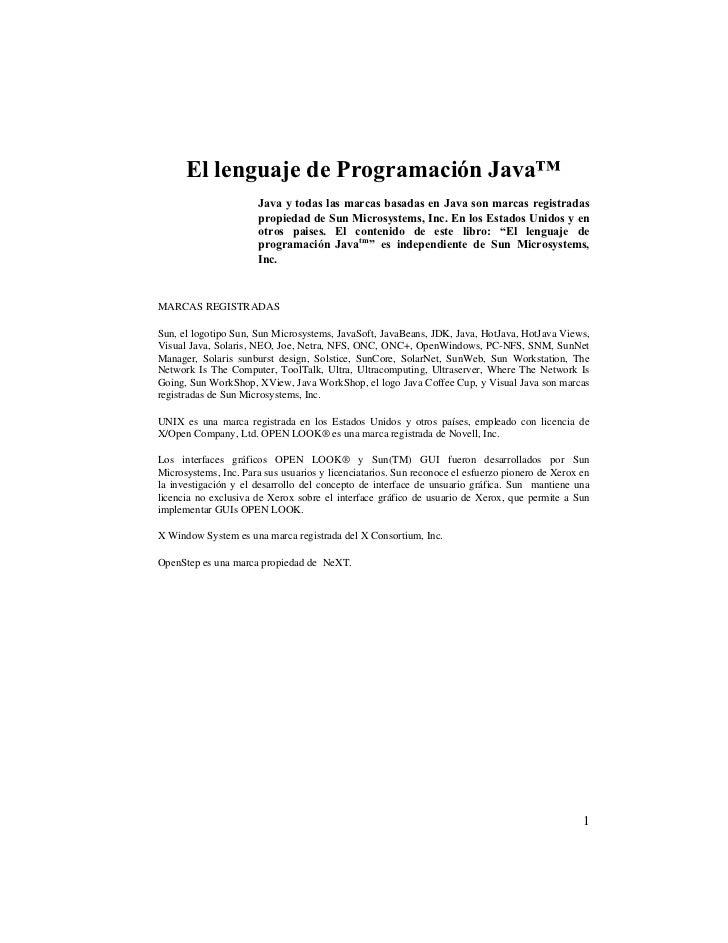 El lenguaje de Programación Java™                       Java y todas las marcas basadas en Java son marcas registradas    ...