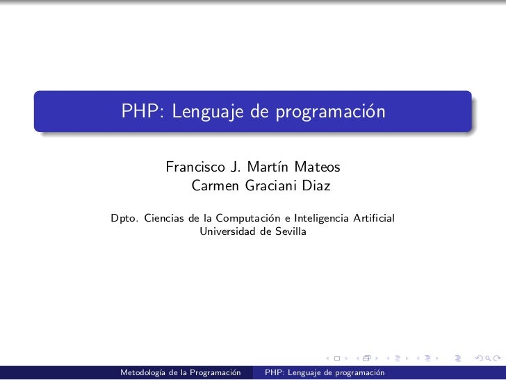 PHP: Lenguaje de programaci´n                            o           Francisco J. Mart´ Mateos                            ...