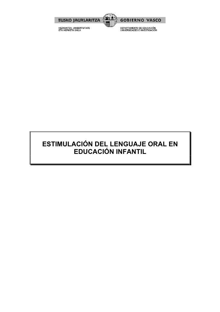 ESTIMULACIÓN DEL LENGUAJE ORAL EN       EDUCACIÓN INFANTIL