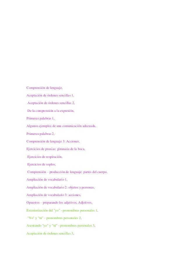 Comprensión de lenguaje, Aceptación de órdenes sencillas 1, Aceptación de órdenes sencillas 2, De la comprensión a la expr...