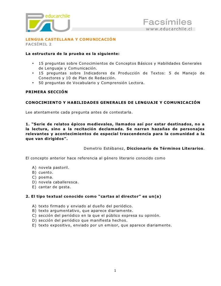 LENGUA CASTELLANA Y COMUNICACIÓN FACSÍMIL 2  La estructura de la prueba es la siguiente:     •    15 preguntas sobre Conoc...