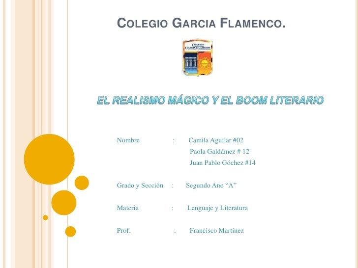 COLEGIO GARCIA FLAMENCO.Nombre            :       Camila Aguilar #02                           Paola Galdámez # 12        ...
