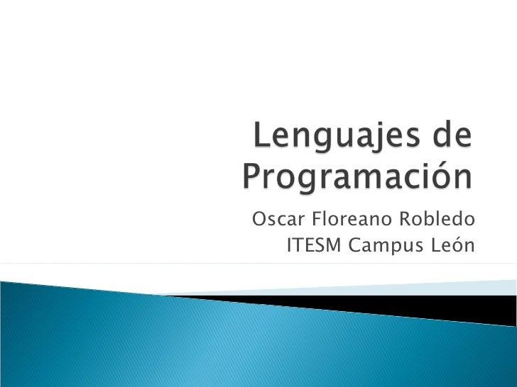 Oscar Floreano Robledo ITESM Campus León