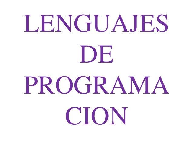 LENGUAJES DE PROGRAMA CION