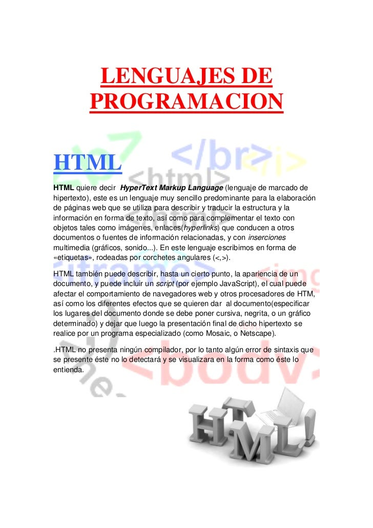 LENGUAJES DE          PROGRAMACIONHTMLHTML quiere decir HyperText Markup Language (lenguaje de marcado dehipertexto), este...
