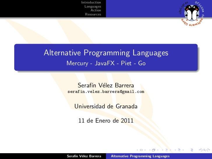 Introduction                Languages                    Action                ResourcesAlternative Programming Languages ...
