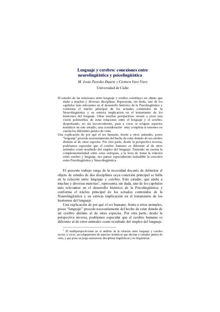 Lenguaje y cerebro: conexiones entre                neurolingüística y psicolingüística                M. Jesús Paredes Du...