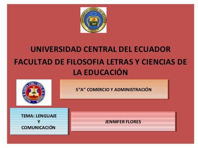 """UNIVERSIDAD CENTRAL DEL ECUADORFACULTAD DE FILOSOFIA LETRAS Y CIENCIAS DE              LA EDUCACIÓN                   5""""A""""..."""