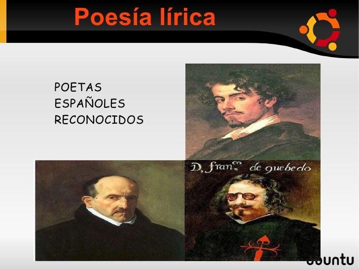 POETAS  ESPAÑOLES  RECONOCIDOS Poesía lírica