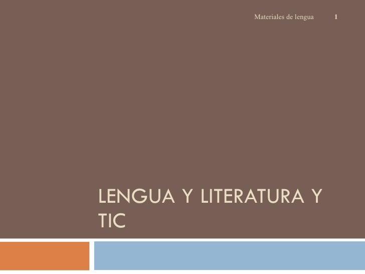 LENGUA Y LITERATURA Y TIC