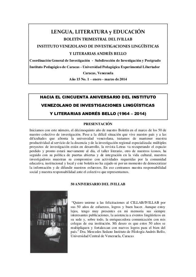 LENGUA, LITERATURA y EDUCACIÓN BOLETÍN TRIMESTRAL DEL IVILLAB INSTITUTO VENEZOLANO DE INVESTIGACIONES LINGÜÍSTICAS Y LITER...