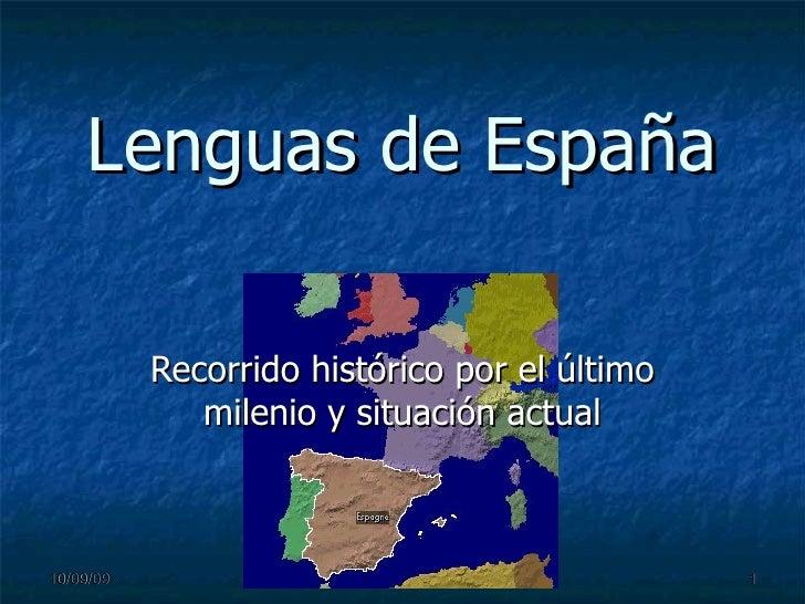 Lenguas de España Recorrido histórico por el último milenio y situación actual