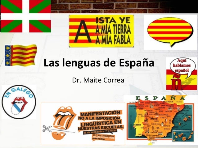 Las lenguas de EspañaDr. Maite Correa