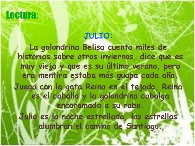 Lectura:                     JULIO:      La golondrina Belisa cuenta miles de   historias sobre otros inviernos, dice que ...