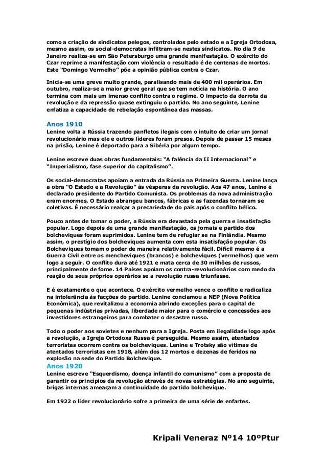 Kripali Veneraz Nº14 10ºPturcomo a criação de sindicatos pelegos, controlados pelo estado e a Igreja Ortodoxa,mesmo assim,...