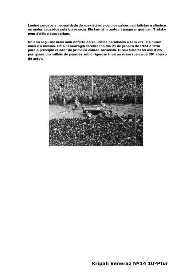 Kripali Veneraz Nº14 10ºPturLenine percebe a necessidade da coexistência com os países capitalistas e eliminaros males cau...
