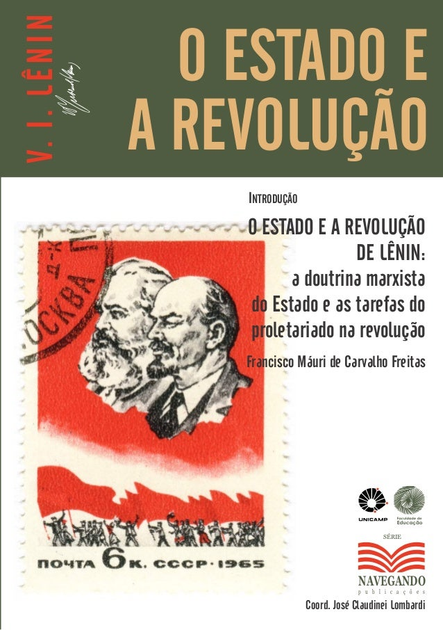 V. I . L Ê N I N                     O ESTADO E                   A REVOLUÇÃO                       INTRODUÇÃO            ...