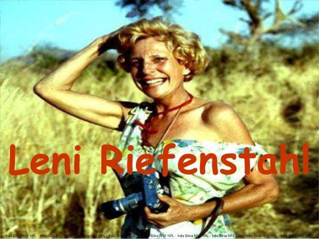 Leni Riefenstahl - Inês Silva N12 10ºL - Inês Silva N12 10ºL - Inês Silva N12 10ºL - Inês Silva N12 10ºL - Inês Silva N12 ...