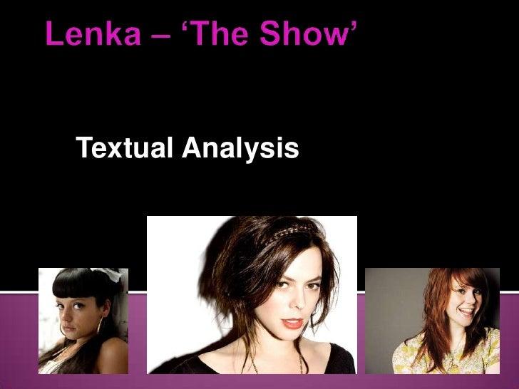 Lenka – 'The Show'<br />Textual Analysis<br />