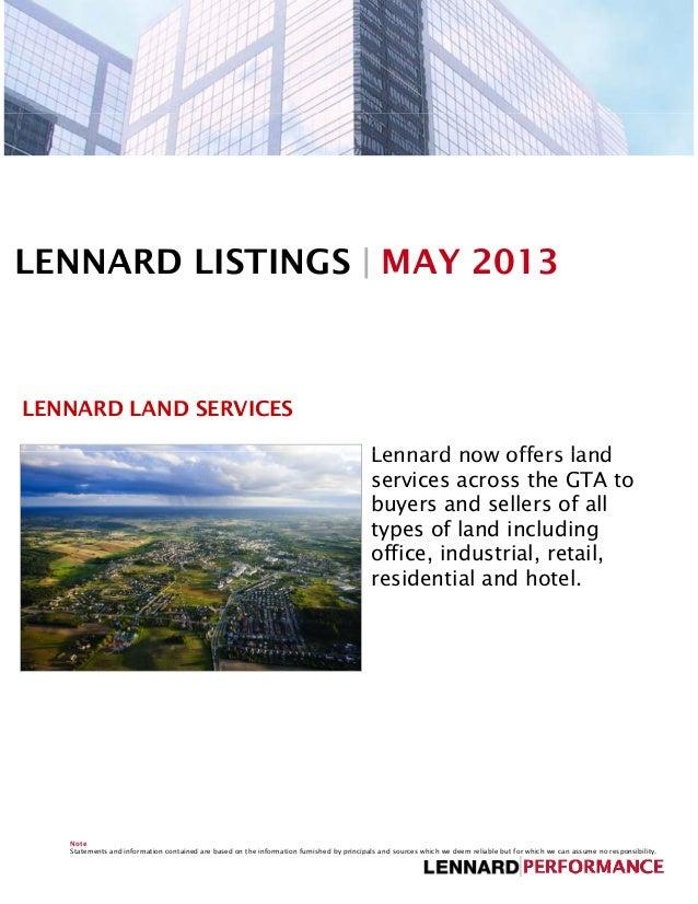 LENNARD LISTINGS | MAY 2013LENNARD LAND SERVICESLennard now offers landLennard now offers landservices across the GTA tobu...